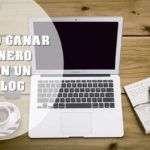 Ganar Dinero Online Con un Blog