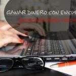 Encuestas Pagadas Online – Guía Completa Explicado Paso Por Paso