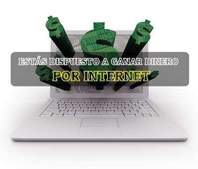 quiero ganar dinero por internet