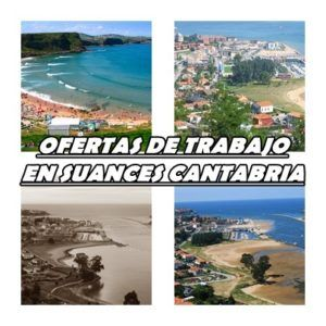 Ofertas de Trabajo en Suances Cantabria
